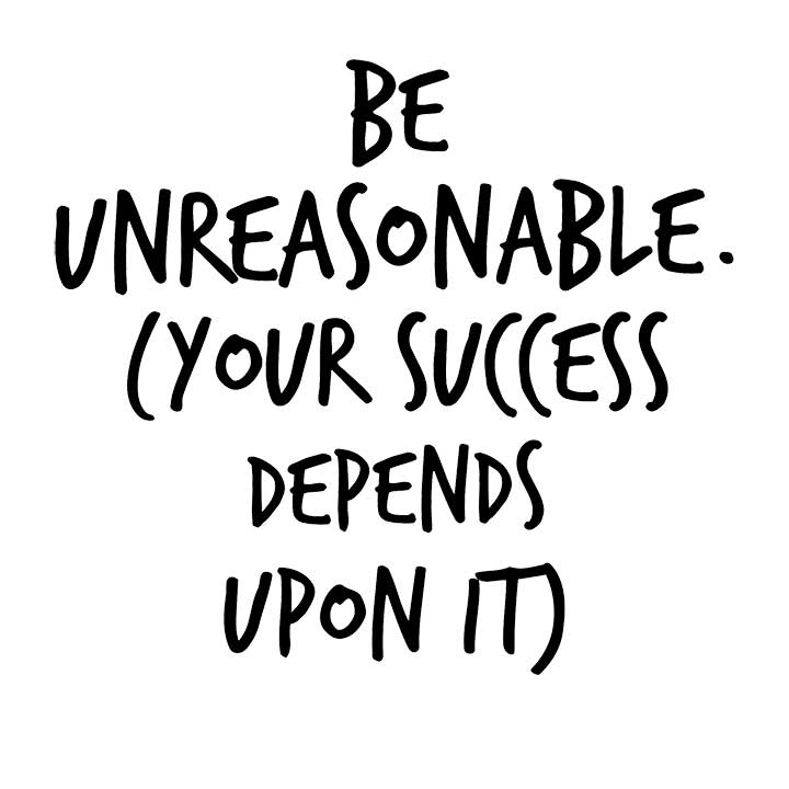 The importance of being unreasonable