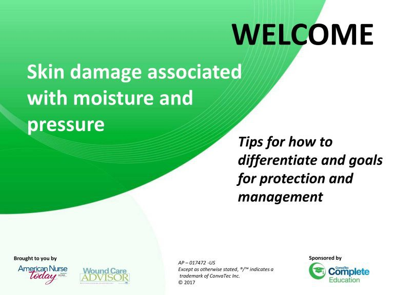 Skin damage associated with moisture and pressure