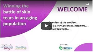Winning the battle of skin tears in an aging population