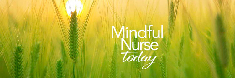 Mindful Nurse Today