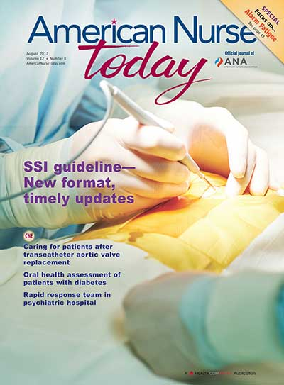 American Nurse Today Journal – August, 2017 Vol 12 Number 8