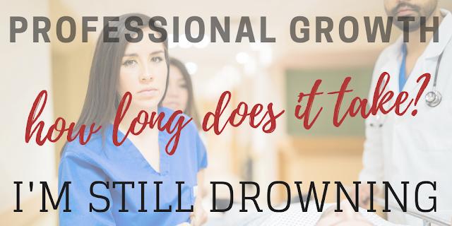 Professional Growth: I'm Still Drowning