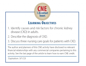 Adults With Chronic Kidney Disease Overview And Nursing Care Goals American Nurse